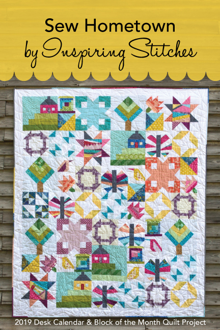 Sew Hometown 2019 Block of the Month Quilt Pattern by Insipiring Stitches